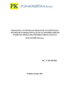 PRAVILNIK o uvjetima za izdavanje ovlastenja za izvod. pl. instalacija na distrib. podrucju PK